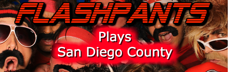 FlashPants Plays San Diego, CA.